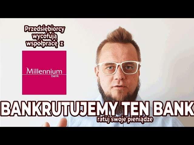 Bankurtujemy Millennium Bank